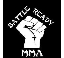 Battle ready MMA Photographic Print