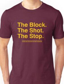 Block Shot Stop - Cleveland Cavaliers  Unisex T-Shirt