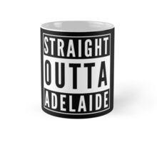 Straight Outta Adelaide Mug