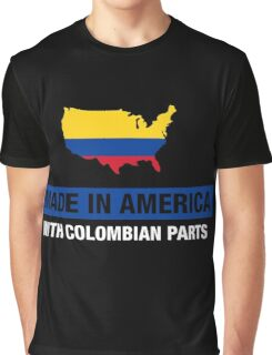 Made In America With Colombian Parts Colombia Flag Graphic T-Shirt