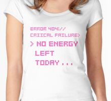 NO ENERGY LEFT TODAY PINK Women's Fitted Scoop T-Shirt