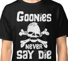 Goonies Never Say Die Classic T-Shirt
