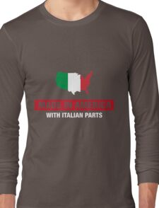 Made In America With Italian Parts Italy Flag Long Sleeve T-Shirt