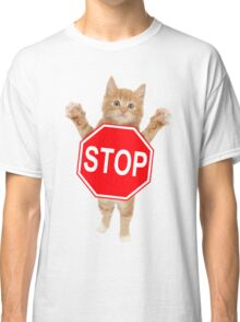STOP! Don't Grab My Pussy! Classic T-Shirt