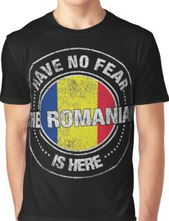 Have No Fear The Romanian Is Here Shirt Graphic T-Shirt