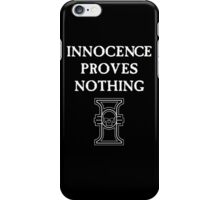 Innocence Proves Nothing iPhone Case/Skin