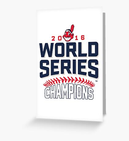 Cleveland Indians Champions World Series 2016 Greeting Card