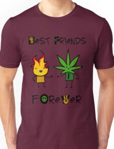 Best Friends Forever - Fire and Weed - Peace Unisex T-Shirt