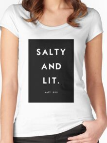 Salty and Lit Women's Fitted Scoop T-Shirt
