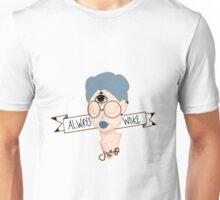 Always Woke Unisex T-Shirt