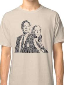 The Truth Is Out There- Silhouette  Classic T-Shirt