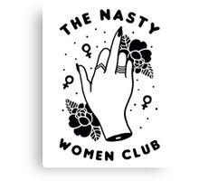 Nasty Women Canvas Print