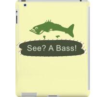 See? A Bass! iPad Case/Skin