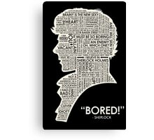 BORED SHERLOCK Canvas Print