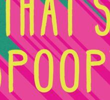 That's Spoopy Round Sticker