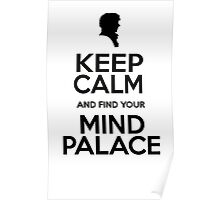 KEEP CALM MIND PALACE Poster