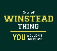 It's A WINSTEAD thing, you wouldn't understand !! by satro