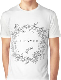Wreath of leaves and branches with the word DREAMER in it Graphic T-Shirt