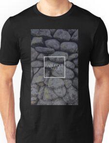 Fabulous and Us: Stone Unisex T-Shirt