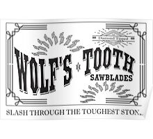 Wolf's Tooth Sawblades Poster