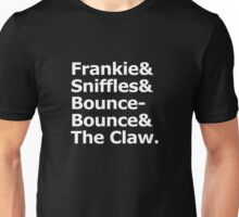 Frankie & Sniffles & Bounce-Bounce & The Claw Unisex T-Shirt