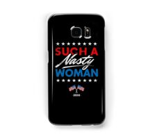 Such A Nasty Woman - Presidential Debate T-Shirt Samsung Galaxy Case/Skin