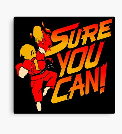 SURE YOU CAN! Canvas Print