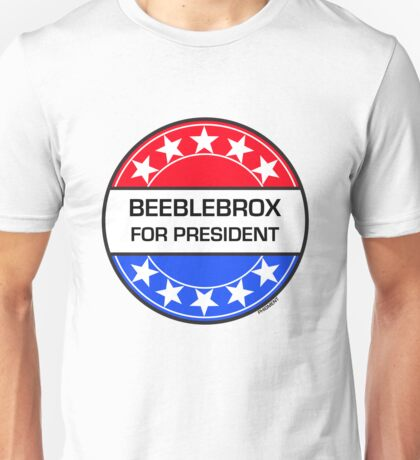 BEEBLEBROX FOR PRESIDENT Unisex T-Shirt