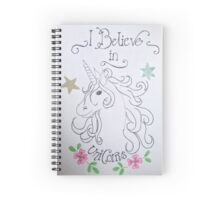 I believe in unicorns quote Spiral Notebook