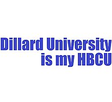 DU is my HBCU. Photographic Print