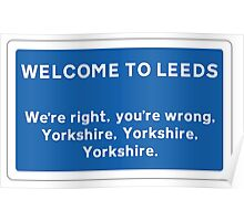 Welcome To Leeds Sign Poster