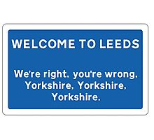 Welcome To Leeds Sign Photographic Print