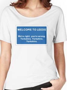 Welcome To Leeds Sign Women's Relaxed Fit T-Shirt