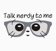 Talk Nerdy To Me 1 Kids Tee