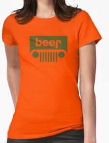 Drink beer in a truck or jeep. Womens Fitted T-Shirt