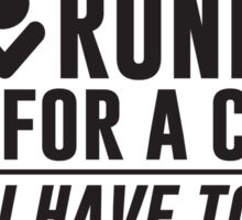 Running For a Cause Sticker