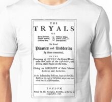 Historical Pirate Trials Unisex T-Shirt