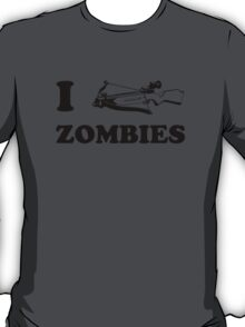 I Crossbow Zombies T-Shirt