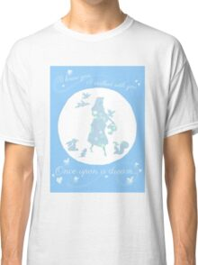 Once Upon a Dream (Make it Blue!) Classic T-Shirt