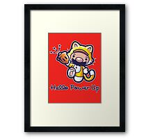 Hello Power Up Framed Print