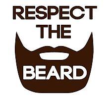 Respect The Beard Photographic Print