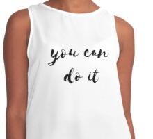 YOU CAN DO IT :) Contrast Tank