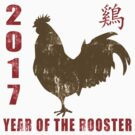 2017 Year of The Rooster Grunge by ChineseZodiac