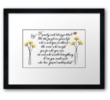 Family isn't always blood typography quote Framed Print