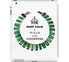 Keep Calm & Wear your Cleopatra iPad Case/Skin
