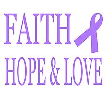 Faith Hope & Love All Cancers Lavender Ribbon  Photographic Print