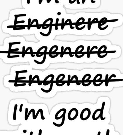 I'm an Engineer I'm Good at Math Sticker