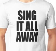 Sing It All Away Walk Off The Earth Inspired Unisex T-Shirt