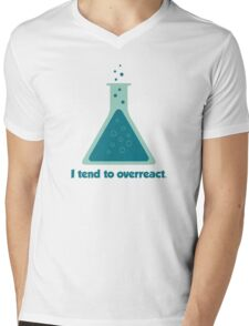 I Tend To Overreact Chemistry Science Beaker Mens V-Neck T-Shirt
