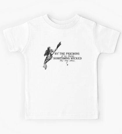 Something Wicked This Way Comes Kids Tee
